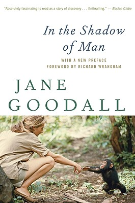 In the Shadow of Man By Goodall, Jane/ Wrangham, Richard (FRW)